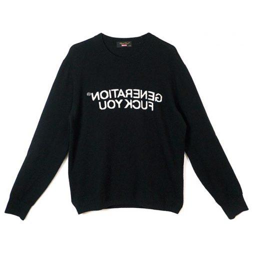 Generation Fuck You Sweatshirt DB