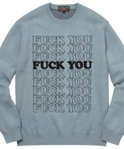 Hysteric Glamour Fuck You Sweatshirt DB