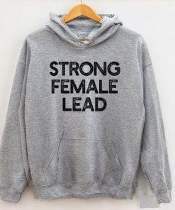 Strong Female Lead Hoodie, Feminism Hoodie, Feminist Hoodie DB