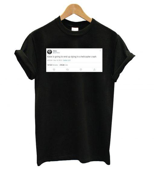 Twitt Forecast Kobe Bryant Death T shirt DB