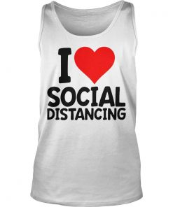 I Love Social Distancing Tank Top DB