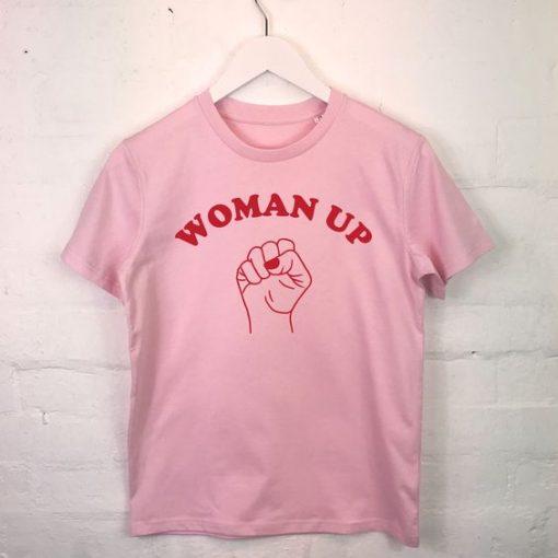Woman up T Shirt DB