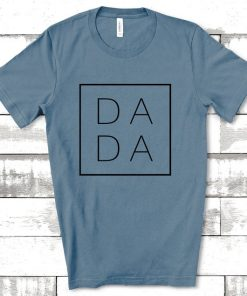 Dada Shirt,Dad Shirts,Dadlife Shirt,Dad Life Shirt, Shirts for Dads, Fathers Day Gift, Trendy Dad T-Shirts, Cool Dad Shirts, Shirts for Dads T-Shirt DB