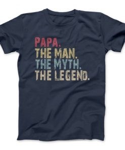 PAPA The Man The Myth The Legend T-Shirt ''Name Can Be Customized'' The Man The Myth The Legend, Papa, Papa Gift, Father's Day T-Shirt DB