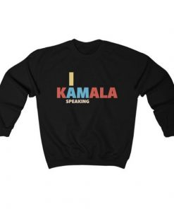 Kamala Harris I am Speaking Sweatshirt
